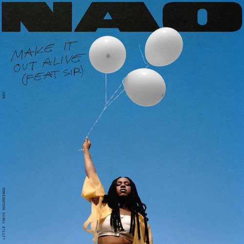 NAO - Make It Out Alive